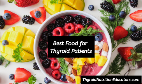 """Picture of Food in a White Bowl with Words """"Best Food for Thyroid Patients"""" 