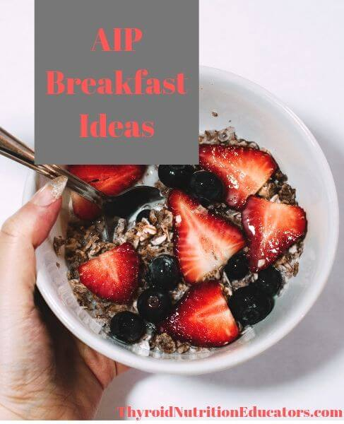 "AIP Breakfast Ideas photo of breakfast bowl with berries and words ""AIP Breakfast Ideas"" 