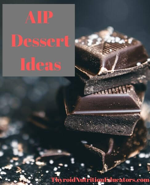 AIP Dessert Ideas | Thyroid Nutrition Educators