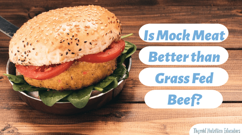 "Veggie burger with the words ""Is Mock Meat Better Than Grassfed Beef? "" 