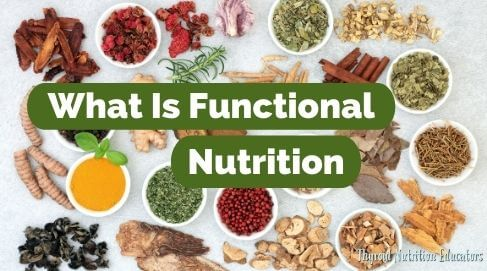 "A picture of spices with the words ""What is Functional Nutrition"" 